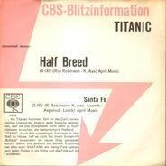 Titanic - Half Breed / Santa Fe