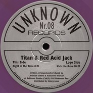 Titan & Red Acid Jack - Right In The Time / Kick The Babe