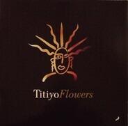 Titiyo - Flowers