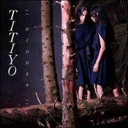 Titiyo - Hidden