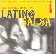 Tito Puente / El Chipo / Frankie Ruiz a.o. - Latino Salsa - Club Selection of the 90s