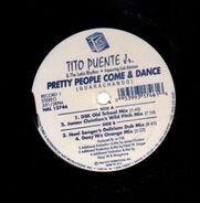 Tito Puente Jr. & The Latin Rhythm Featuring Cali Aleman - Pretty People Come & Dance (Guarachando)