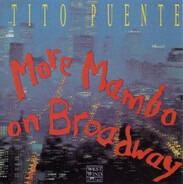 Tito Puente - More Mambo On Broadway
