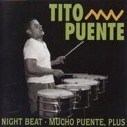 Tito Puente - Night Beat - Mucho Puente, Plus