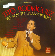 Tito Rodriguez - Yo Soy Tu Enamorado