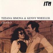 Tiziana Simona & Kenny Wheeler - Gigolo