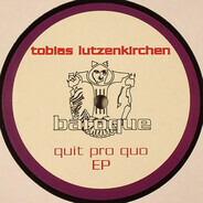 Tobias Lutzenkirchen - Quit Pro Quo EP