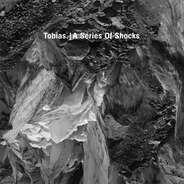 Tobias. - A Series Of Shocks