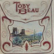 Toby Beau - Toby Beau