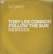 Toby Lee Connor - Follow The Sun (Remixes)