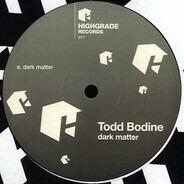 Todd Bodine - Dark Matter