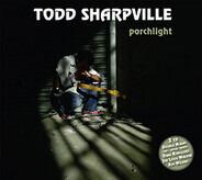 Todd Sharpville - Porchlight