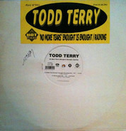 Todd Terry - No More Tears (Enough Is Enough) / Raining