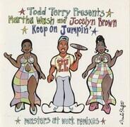 Todd Terry presents Martha Wash and Jocelyn Brown - Keep On Jumpin'