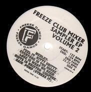 Todd Terry, Solar Tribe, Sound Design et al. - Freeze Club Mixer Volume 2