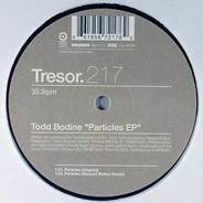Todd Bodine - Particles EP