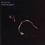 Todd Rundgren - Healing