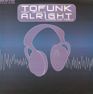 Tofunk Feat. Giovanna Bersola - Alright! (Make Me Feel)