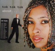 Tok Tok Tok - About...