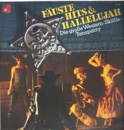 Tom Farmer And His Western Group - Fäuste, Hits Und Hallelujah