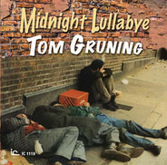 Tom Gruning - Midnight Lullabye