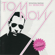 Tom Novy - Nouveau Niveau DJ Sessions