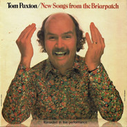 Tom Paxton - New Songs from the Briarpatch