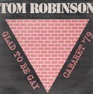 Tom Robinson - Glad To Be Gay - Cabaret '79