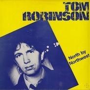 Tom Robinson - North by Northwest