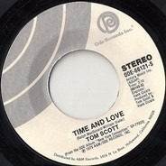 Tom Scott - Time And Love / Dirty Old Man