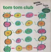 Tom Tom Club - Boom Boom Chi Boom Boom
