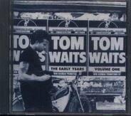 Tom Waits - The Early Years Vol. 1