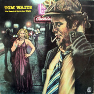 Tom Waits - The Heart of Saturday Night
