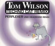 Tom Wilson - Techno Cat (Remix)