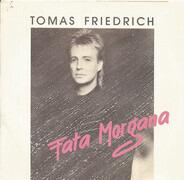 Tomas Friedrich - Fata Morgana