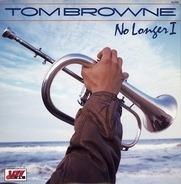 Tom Browne - No Longer I