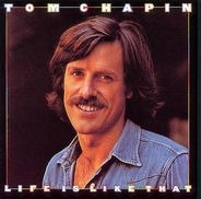 Tom Chapin - Life Is Like That