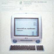 Tomcraft vs. Sunbeam - Versus