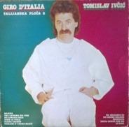 Tomislav Ivčic - Giro D'Italia Talijanska Ploča 2