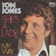 Tom Jones - She's A Lady / My Way