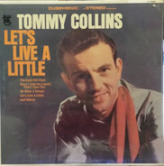 Tommy Collins - Let's Live a Little