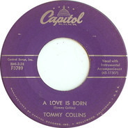 Tommy Collins - A Love Is Born