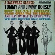 Tommy Dorsey , Jimmy Dorsey - A Backward Glance