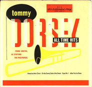 Tommy Dorsey And His Orchestra - All Time Hits