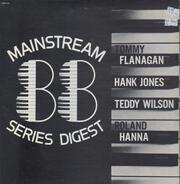 Tommy Flanagan / Hank Jones / Teddy Wilson a.o. - Mainstream 88 Series Digest