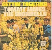 Tommy James And The Shondells - Gettin' Together