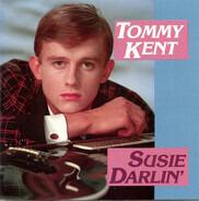 Tommy Kent - Susie Darlin'