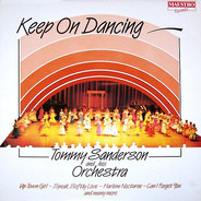 Tommy Sanderson & His Orchestra - Keep On Dancing