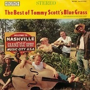 Tommy Scott - The Best Of Tommy Scott's Blue Grass