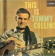 Tommy Collins - This Is Tommy Collins!
